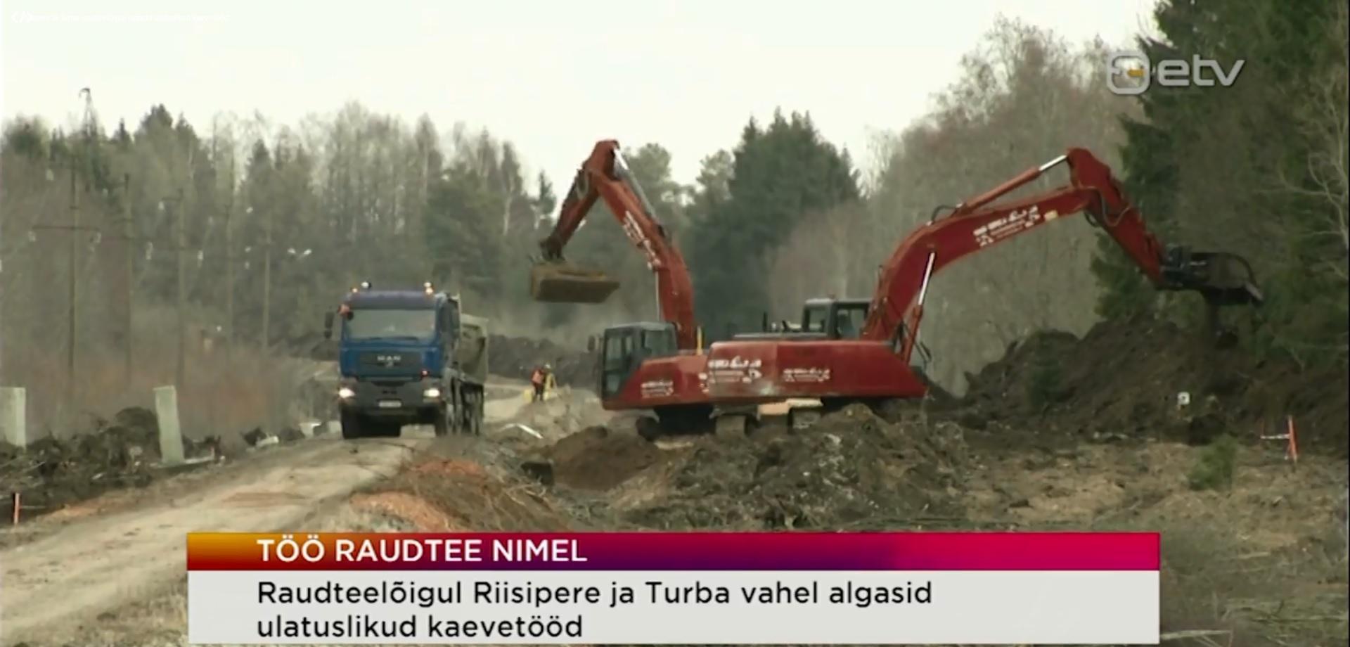 Riisipere ja Turba raudteelõigul algasid ulatuslikud kaevetööd